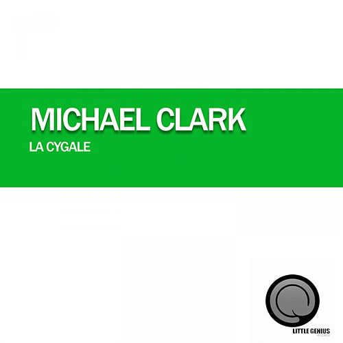 Play & Download La Cygale by Michael Clark | Napster