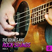 The Equals and Rock Sounds, Vol. 2 by The Equals
