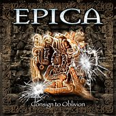 Play & Download Consign to Oblivion (Expanded Edition) by Epica | Napster