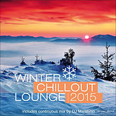 Play & Download Winter Chillout Lounge 2015 by Various Artists | Napster