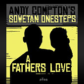 Play & Download A Father's Love by Andy Compton | Napster