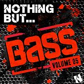 Play & Download Nothing But... Bass, Vol. 5 - EP by Various Artists | Napster