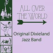 Play & Download All Over The World by Original Dixieland Jazz Band | Napster