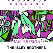 Jam Session von The Isley Brothers