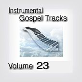 Play & Download Instrumental Gospel Tracks, Vol. 23 by Fruition Music Inc. | Napster