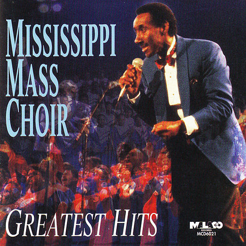 Greatest Hits by Mississippi Mass Choir