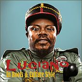 Luciano : In Roots & Culture Style by Luciano