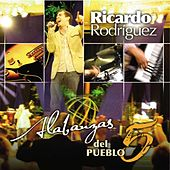 Play & Download Alabanzas del Pueblo 5 by Ricardo Rodríguez | Napster