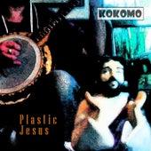 Play & Download Plastic Jesus by Kokomo | Napster