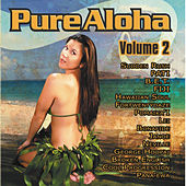 Play & Download Pure Aloha Volume 2 by Various Artists | Napster