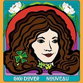 Play & Download Nouveau by Gigi Dover | Napster