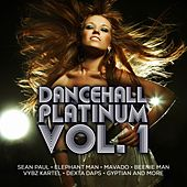Play & Download Dancehall Platinum, Vol. 1 by Various Artists | Napster