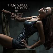 From Sunset to Sunrise, Vol. 3 (20 Midnight Lounge Tunes) by Various Artists