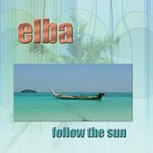 Follow The Sun by Elba