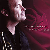 Play & Download Spanish Nights by Steve Evans | Napster