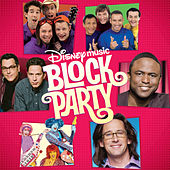 Play & Download Disney Music Block Party by Various Artists | Napster