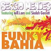 Play & Download Funky Bahia by Sergio Mendes | Napster
