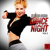 Play & Download Electro Burn: Dance Night, Vol. 2 by Various Artists | Napster