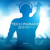 Tech Parade, Vol. 2 (20 Groovy Tech House Tunes) by Various Artists