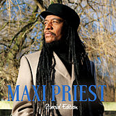 Play & Download Maxi Priest : Special Edition by Maxi Priest | Napster