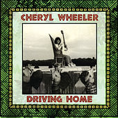 Play & Download Driving Home by Cheryl Wheeler | Napster