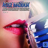 Play & Download Rose Maddox and Country Sounds, Vol. 6 by Various Artists | Napster