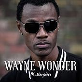 Wayne Wonder : Masterpiece by Wayne Wonder