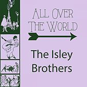 All Over The World von The Isley Brothers