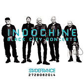 Black City Concerts by Indochine