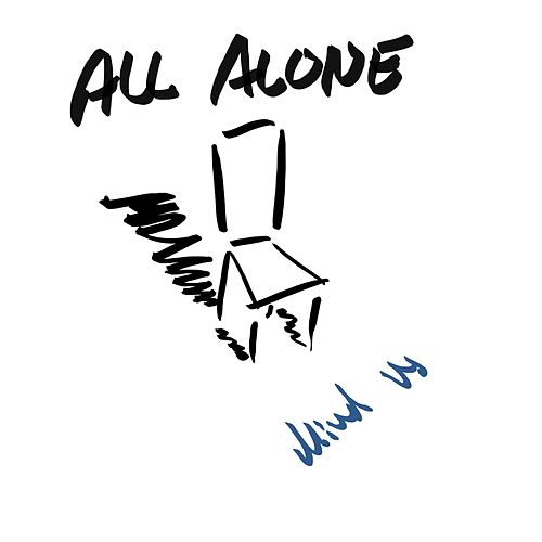 Play & Download All Alone by Mind Us | Napster