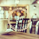Play & Download My Italian Cafe, Vol. 2 (Finest Coffee & Tea Music) by Various Artists | Napster
