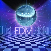 Play & Download Finest EDM Selection by Various Artists | Napster