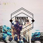 Friendly Selection, Vol. 2 by Various Artists