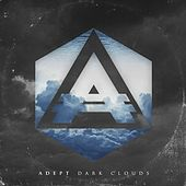 Play & Download Dark Clouds by Adept (Metal) | Napster