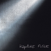 Play & Download Futile by Rapture | Napster