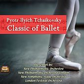Play & Download Classics of Ballet by Pjotr Iljitsch Tschaikowski | Napster