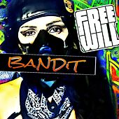 Play & Download Bandit by Free Will | Napster