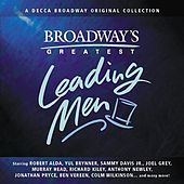 Play & Download Broadway's Greatest Leading Men by Various Artists | Napster