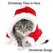 Play & Download Christmas Time Is Here by Christmas Songs | Napster