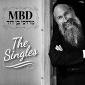 Play & Download The Singles by Mordechai Ben David | Napster