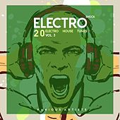 Electro Shock, Vol. 3 (20 Electro House Tunes) by Various Artists