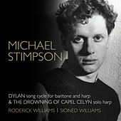 Play & Download Michael Stimpson: Dylan & The Drowning of Capel Celyn by Various Artists | Napster