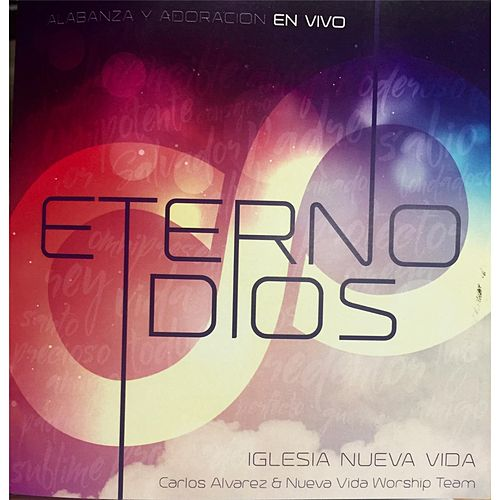 Play & Download Eterno Dios (En Vivo) by Carlos Alvarez | Napster