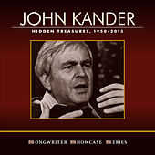 Play & Download John Kander: Hidden Treasures, 1950-2015 by Various Artists | Napster