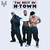 The Best of H-Town by H-Town