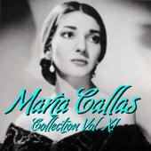 Play & Download María Callas Collection Vol.XI by Maria Callas | Napster