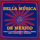 Bella Música de México by Various Artists