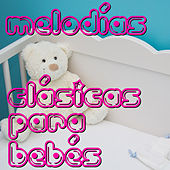 Melodías Clásicas para Bebés by Martin Chabloz