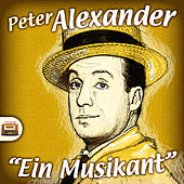 Ein Musikant by Peter Alexander