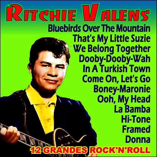 Play & Download 12 Grandes Rock'n'roll by Ritchie Valens | Napster